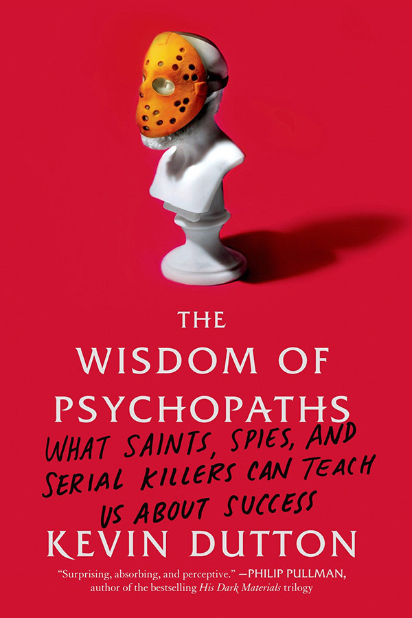The Wisdom of Psychopaths (book cover)